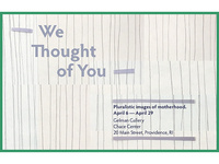 EXHIBITION | WE THOUGHT OF YOU