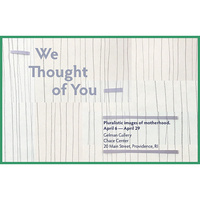 EXHIBITION   WE THOUGHT OF YOU