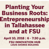 Planting Your Business Roots: Entrepreneurship in Tallahassee and at FSU