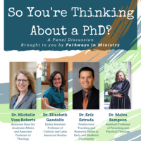 Pathways in Ministry: So You're Thinking About a PhD?