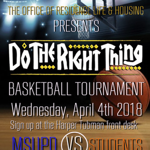 """Do the Right Thing"" Basketball Tournament"
