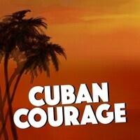 Cuban Courage