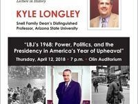 LBJ's 1968: Power, Politics, and the Presidency in America's Year of Upheaval