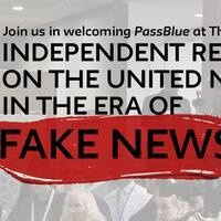 Independent Reporting on the UN in the era of Fake News