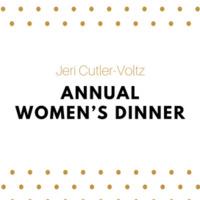 Jeri Cutler-Voltz Annual Women's Dinner