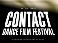 CONTACT Dance Film Festival III