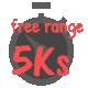 Free Range 5Ks