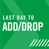 Last Day to Drop Full-Term Course or Withdraw from School
