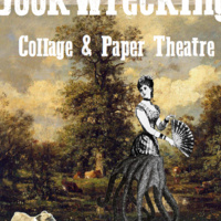 How to Tuesday :  Bookwrecking:  Collage & Paper Theatres