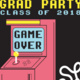 Grad Party: Game Over