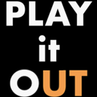 PLAY it oUT