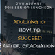 Senior Luncheon: Adulting 101 - How to Succeed After Graduation