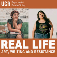 Real Life Art, Writing and Resistance: How to Make It Work featuring young Latinx Writers/Artists Eva Recinos and Star Montana
