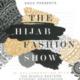 Hijab Fashion Show!