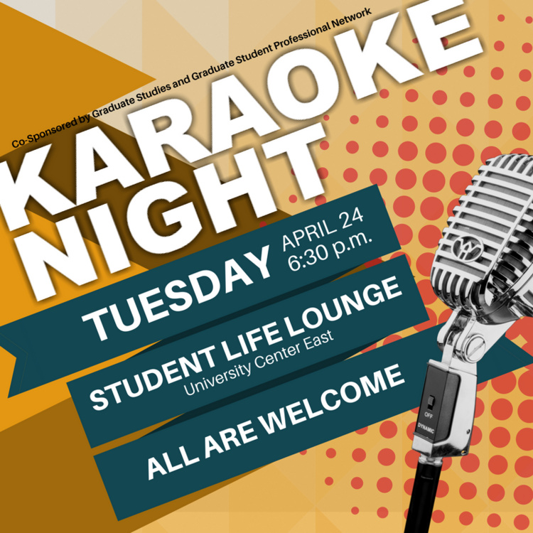 Karaoke Night With Graduate Studies And The Graduate Student Professional Network At University Center