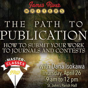 Master Class: The Path to Publication: How to Submit Your Work to Journals and Contests