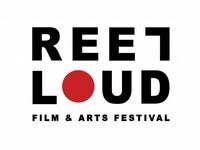 Reel Loud Film & Arts Festival