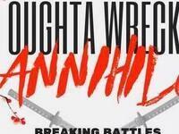 I Oughta Wreck: ANNiHIL8 // 3v3 breakdance battles