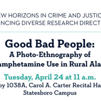 Good Bad People: A Photo-Ethnography of Methamphetamine Use in Rural Alabama
