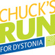 Chuck's Run Walk and Wheel for Dystonia