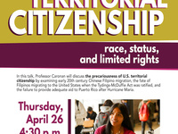 """""""Territorial Citizenship: Race, Status, and Limited Rights"""""""