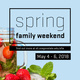 Spring Family Weekend