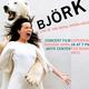 Bjork: Live at the Royal Opera House