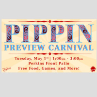 Pippin Preview Carnival