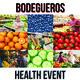 Bodegueros Health Event