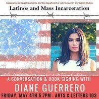 Latinos & Mass Incarceration Continued - Diane Guerrero