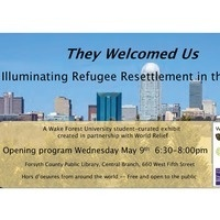 They Welcomed Us Illuminating Refugee Resettlement in the Triad