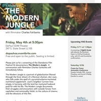 "Visiting Artistis Series: A Screening of ""The Modern Jungle"" with director Charles Fairbanks"