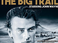 The Big Trail (1930) Movie + Event