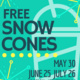 Free Snow Cones