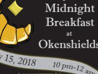 Midnight Breakfast at Okenshields