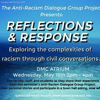 The Anti-Racism Dialogue Group Project Presents: Reflections and Response