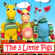"Magical Moonshine ""The Three Little Pigs"""