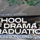 School of Drama: Recognition Ceremony
