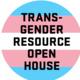Transgender Resource Open House