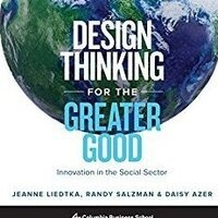 Design Thinking Book Discussion With Professor Jeanne Liedtka