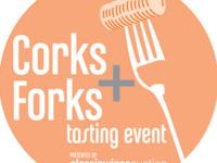 Corks + Forks Tasting Event