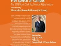 Free Speech on Campus: The 2018 Wade Clark Roof Human Rights Lecture with UC Irvine Chancellor Howard Gillman