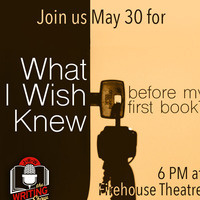 May Writing Show: What I Wish I Knew Before My First Book