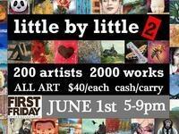 Little By Little 2: Annual 200-Artist Art Show