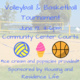 Volleyball & Basketball Tournament