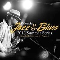 Valencia Jazz & Blues Summer Concert Series