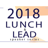 2018 Lunch & Lead Speaker Series | Monica C. Vargas-Mahar