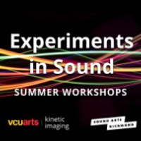 Experiments in Sound - VCUarts
