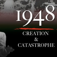 Arabic Film Series:  1948:  Creation and Catastrophe