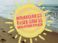 Mindfulness Based Stress Reduction Course